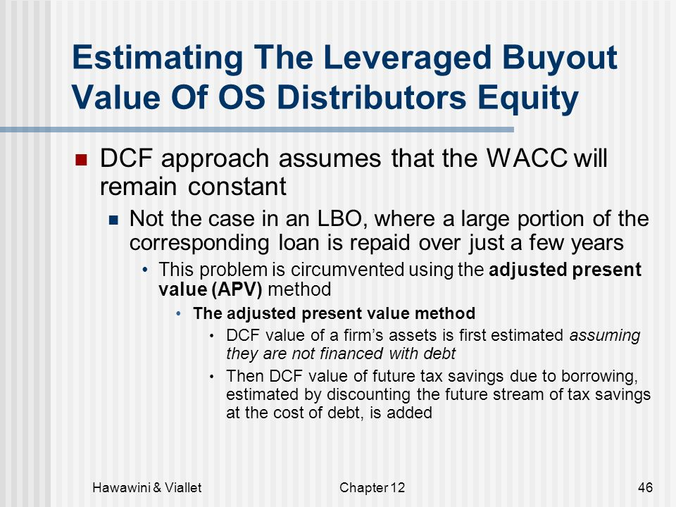 valuation apv vs wacc B valuation: wacc and apv april 8 lecture: wacc and apv april 10 case: dixon corporation • weighted average cost of capital (wacc):.