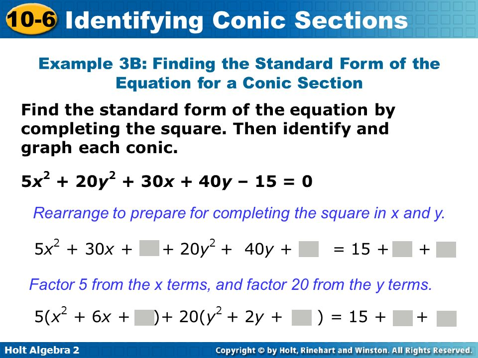 Example 3B: Finding the Standard Form of the Equation for a Conic Section