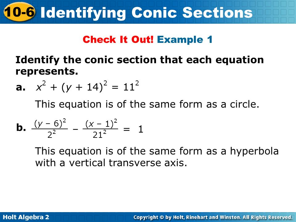 Identify the conic section that each equation represents.
