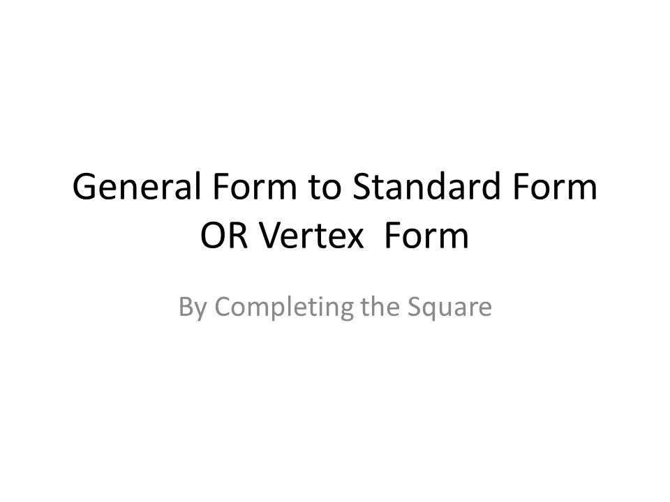 Vertex Form To Standard Form Idealstalist