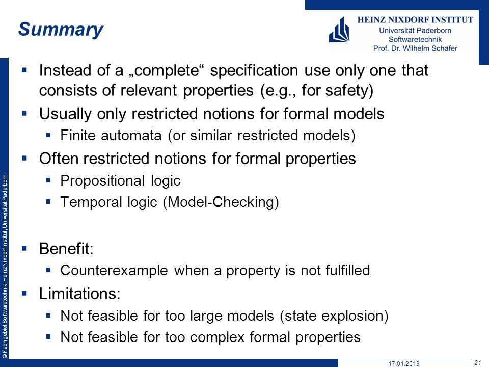"Summary Instead of a ""complete specification use only one that consists of relevant properties (e.g., for safety)"