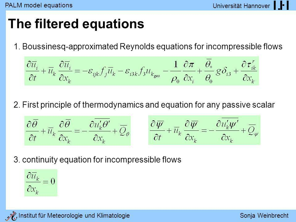 The filtered equations