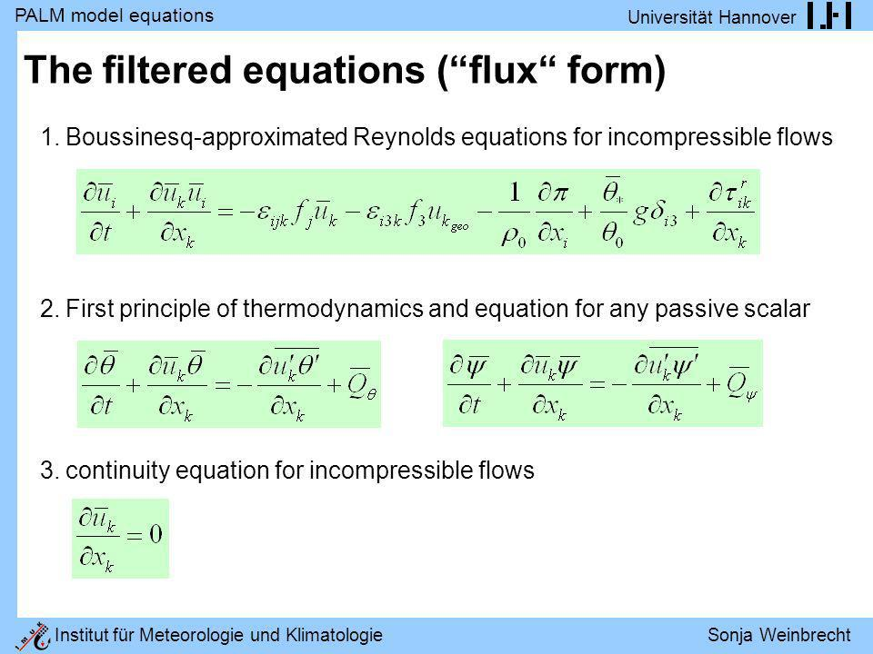 The filtered equations ( flux form)