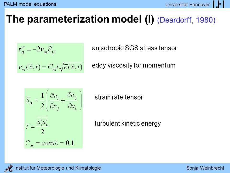 The parameterization model (I) (Deardorff, 1980)