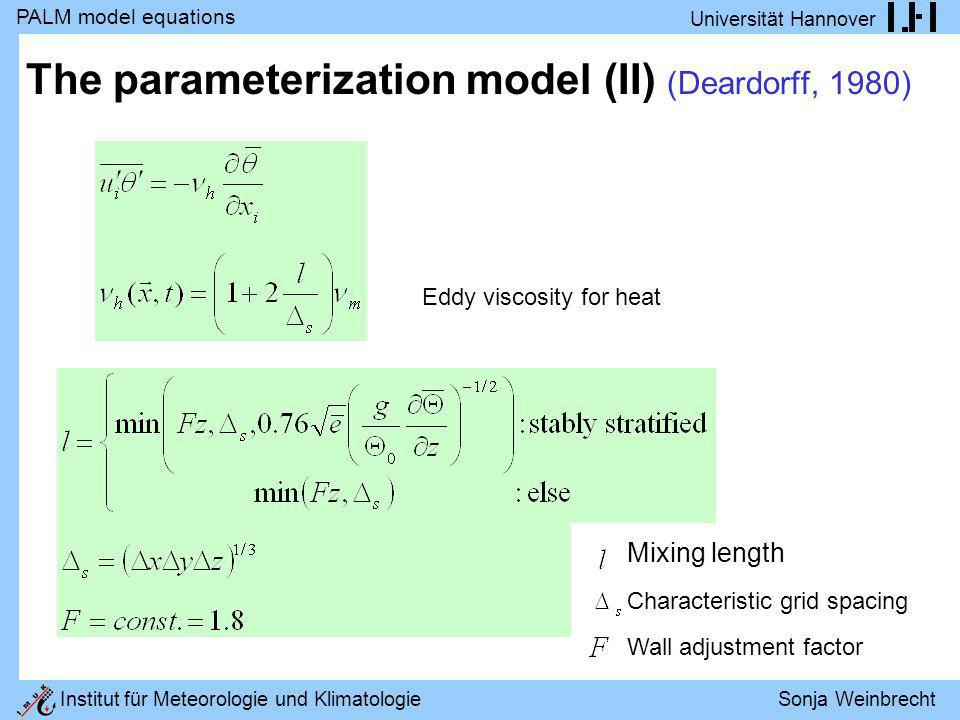 The parameterization model (II) (Deardorff, 1980)