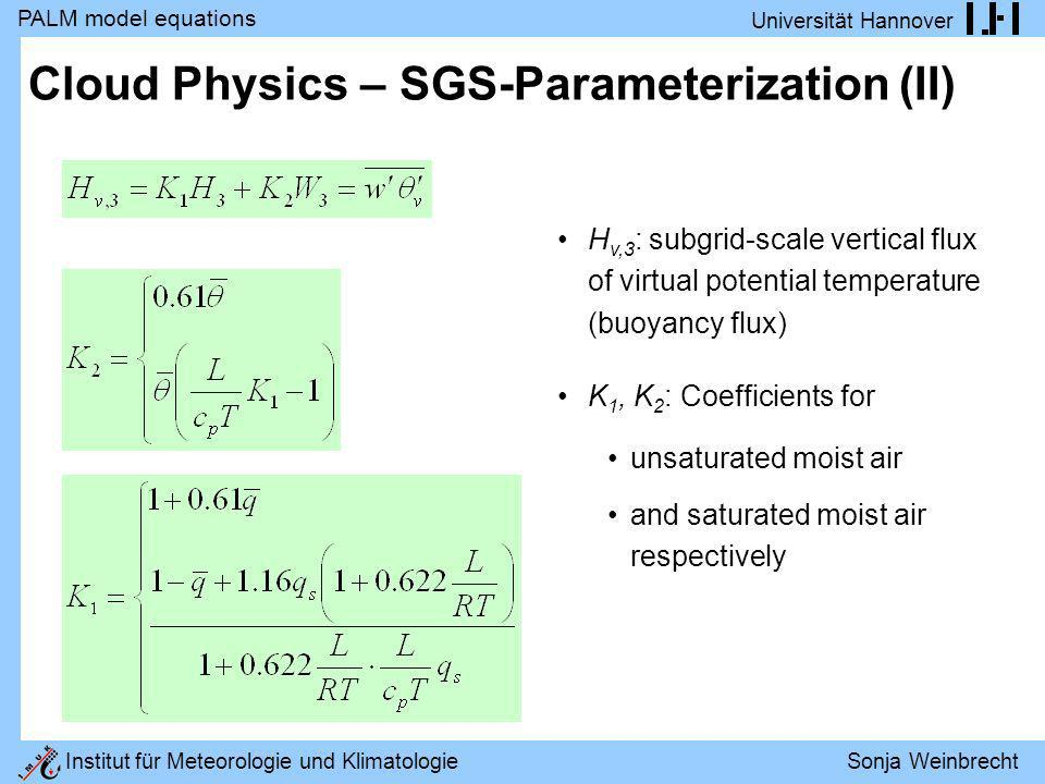 Cloud Physics – SGS-Parameterization (II)