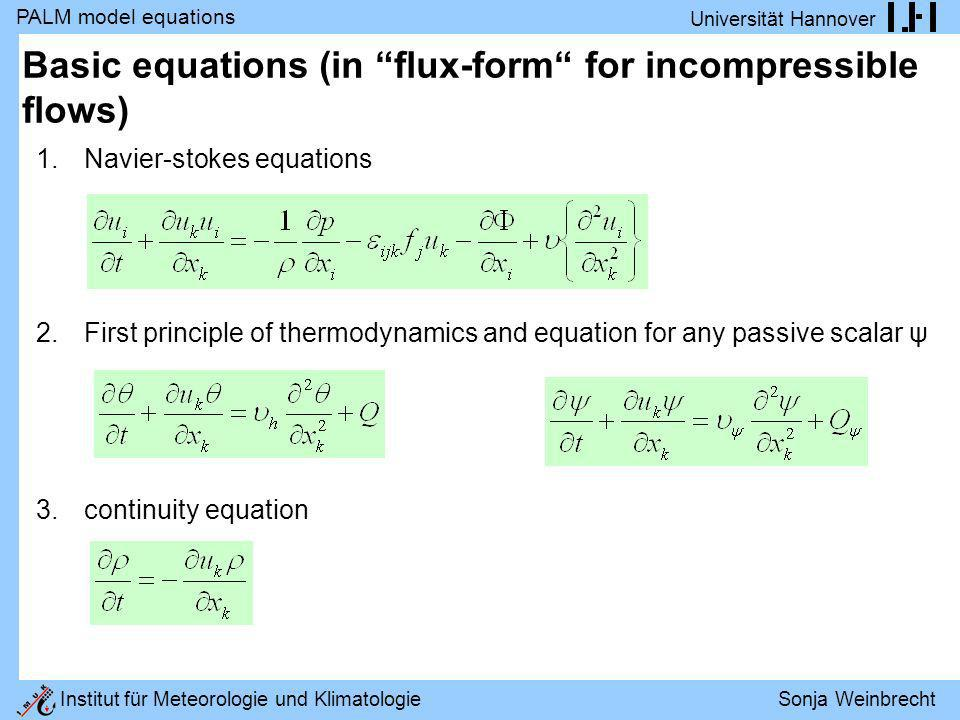 Basic equations (in flux-form for incompressible flows)