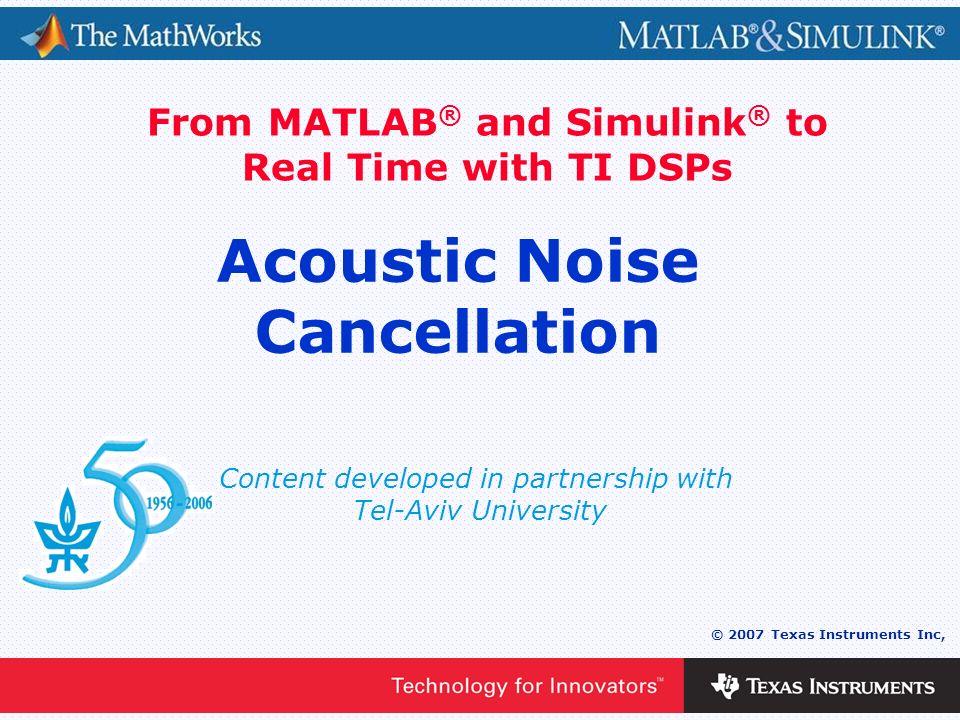 Acoustic Noise Cancellation