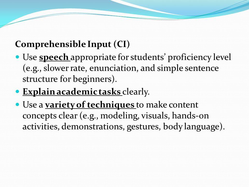 Comprehensible Input (CI)