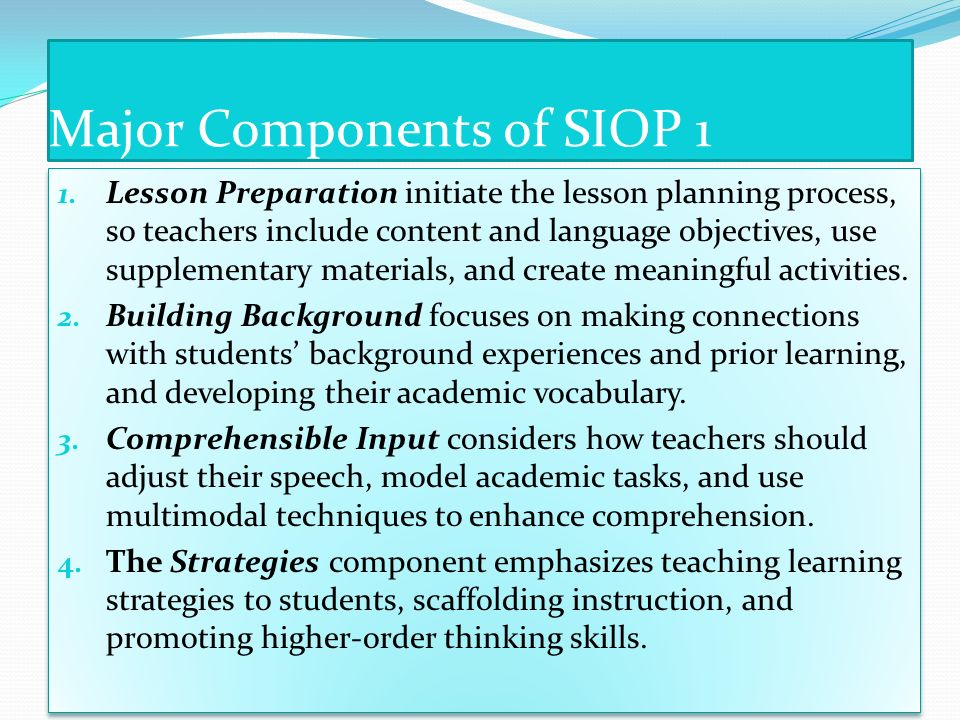Major Components of SIOP 1
