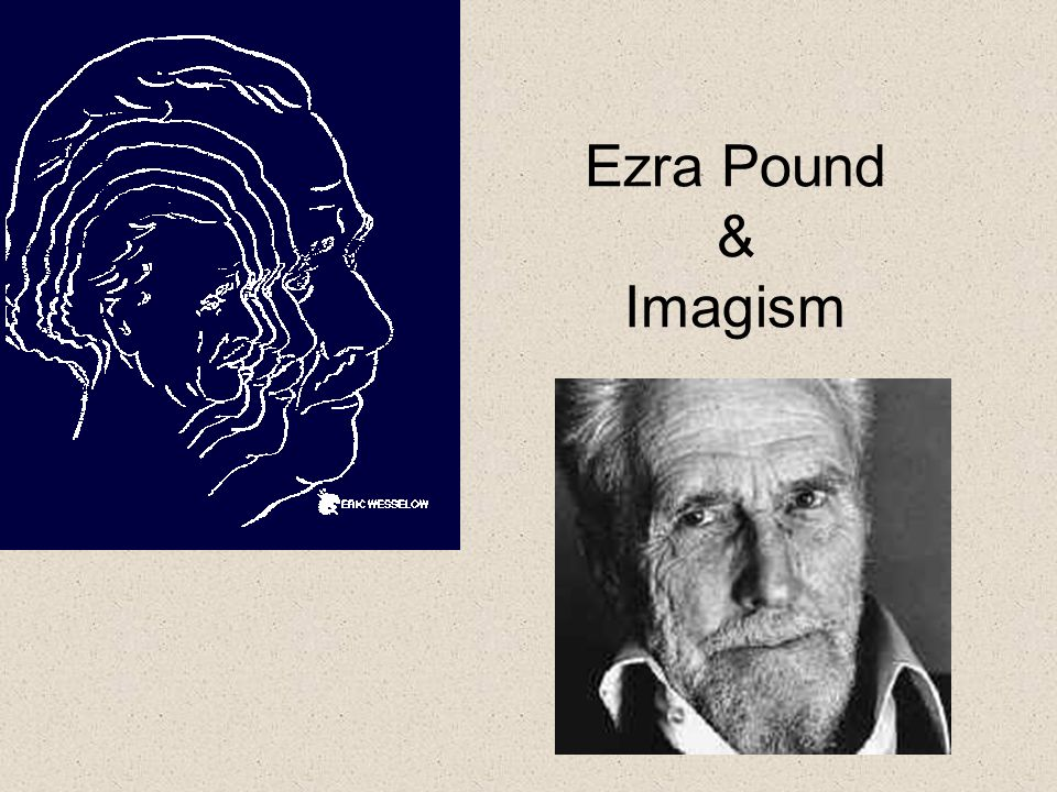 Ezra Pound and his influence on Literature of the Twentieth Century - Research Paper Example
