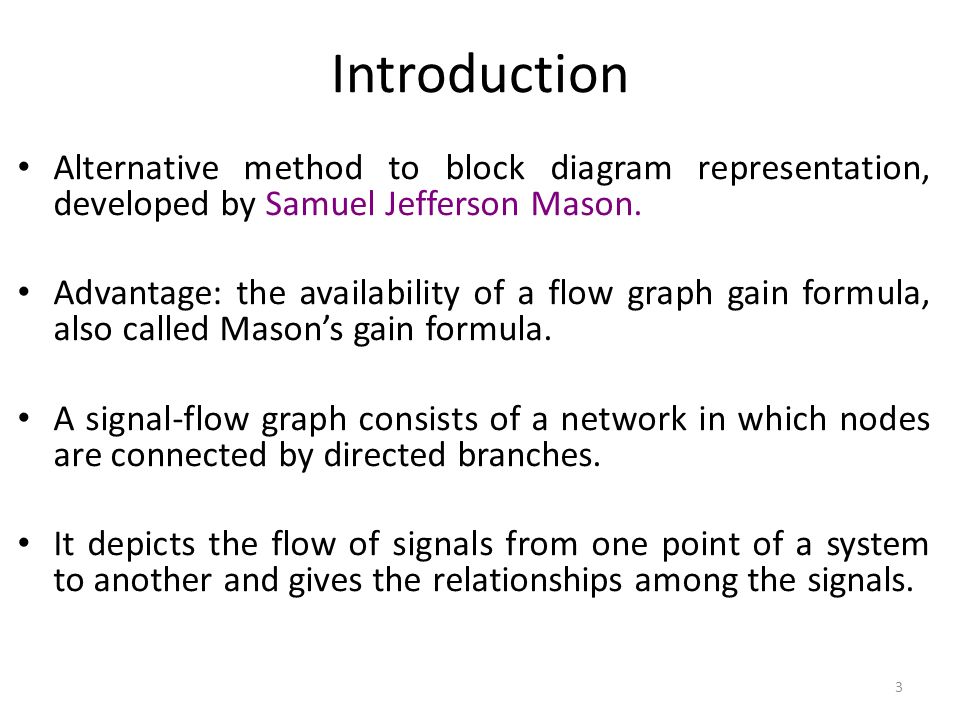 Feedback control systems fcs ppt video online download introduction alternative method to block diagram representation developed by samuel jefferson mason ccuart Choice Image