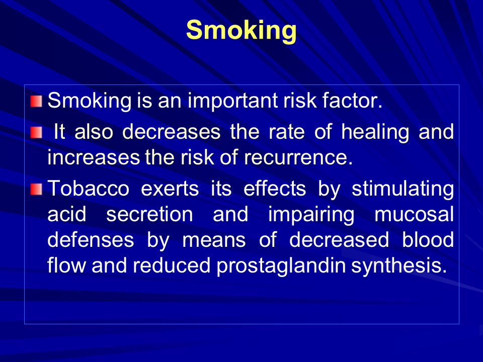 Smoking Smoking is an important risk factor.