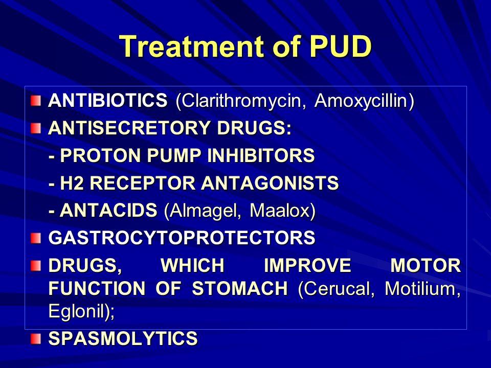 Treatment of PUD ANTIBIOTICS (Clarithromycin, Amoxycillin)