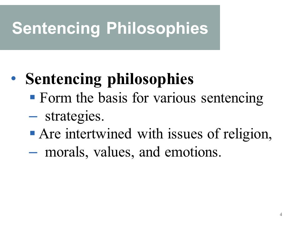 sentencing philosophies Criminal sentencing was designed to achieve five general goals: societal retribution, prevention of further criminal acts through incapacitation, deterrence of further crimes, rehabilitation of the offender and victim restoration, which is also called reparation the traditional types of sentences .