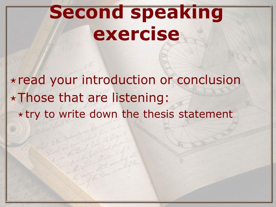 Listening thesis statement