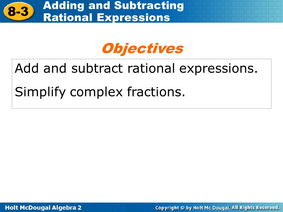 Objectives Add And Subtract Rational Expressions Ppt Video Online. Objectives Add And Subtract Rational Expressions. Worksheet. Adding And Subtracting Rational Expressions Worksheet Answers 8 2 At Mspartners.co