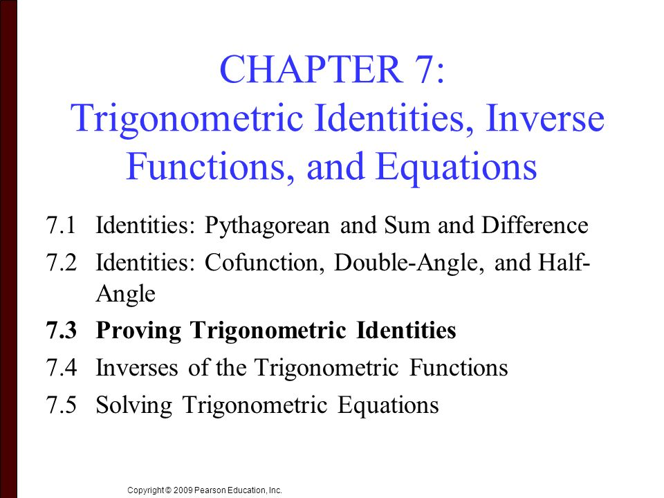 proving identities Here we will prove the problems on trigonometric identities in an identity there are two sides of the equation, one side is known as 'left hand side' and the.