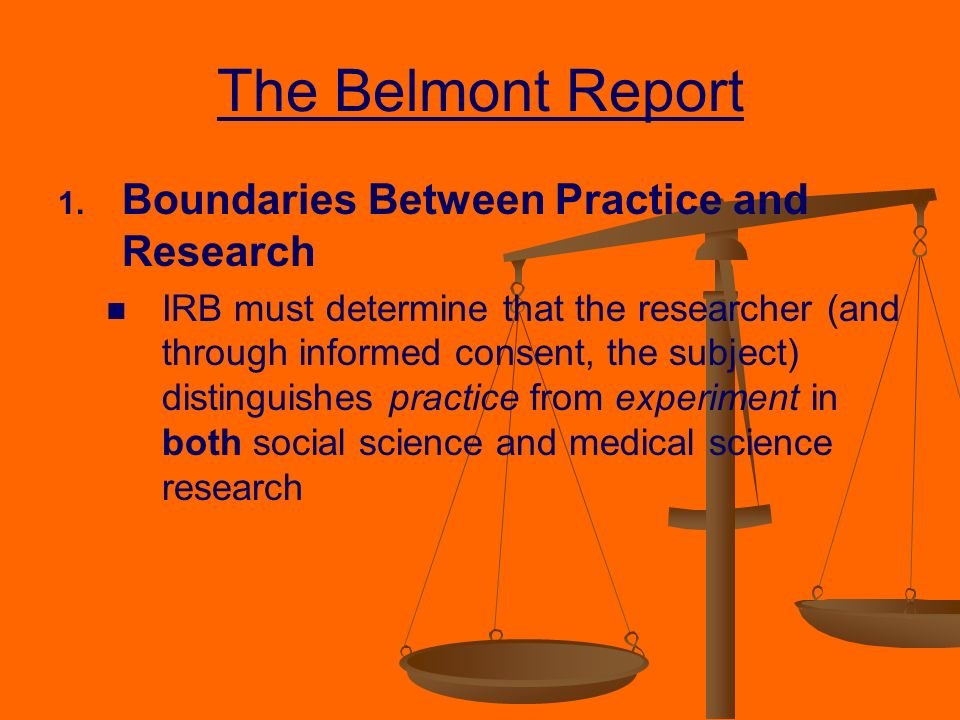 The Belmont Report Justice Image Mag : TheBelmontReportBoundariesBetweenPracticeandResearch from imagemag.ru size 960 x 720 jpeg 84kB