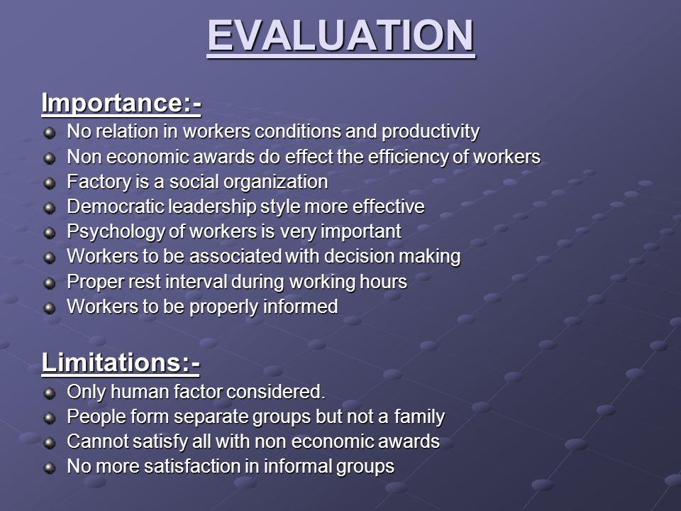 EVALUATION Importance:- Limitations:-