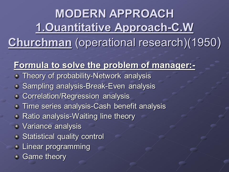 MODERN APPROACH 1. Ouantitative Approach-C