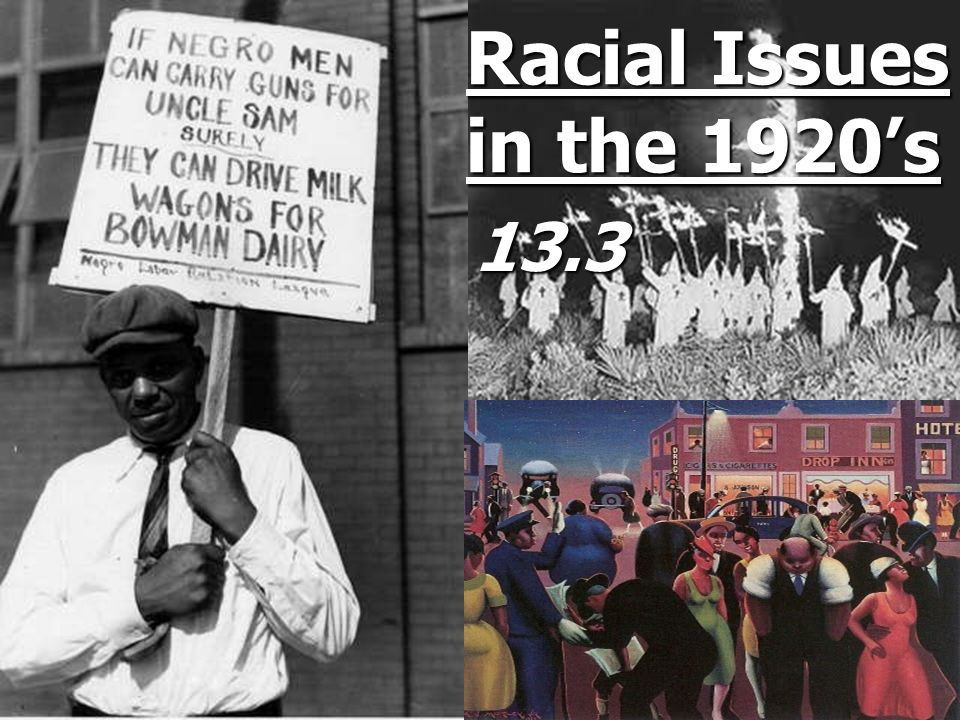Racial Issues in the 1920's 13.3