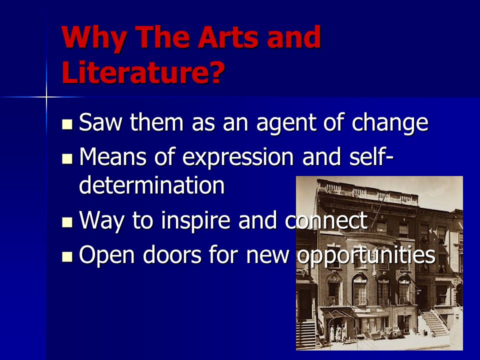 Why The Arts and Literature