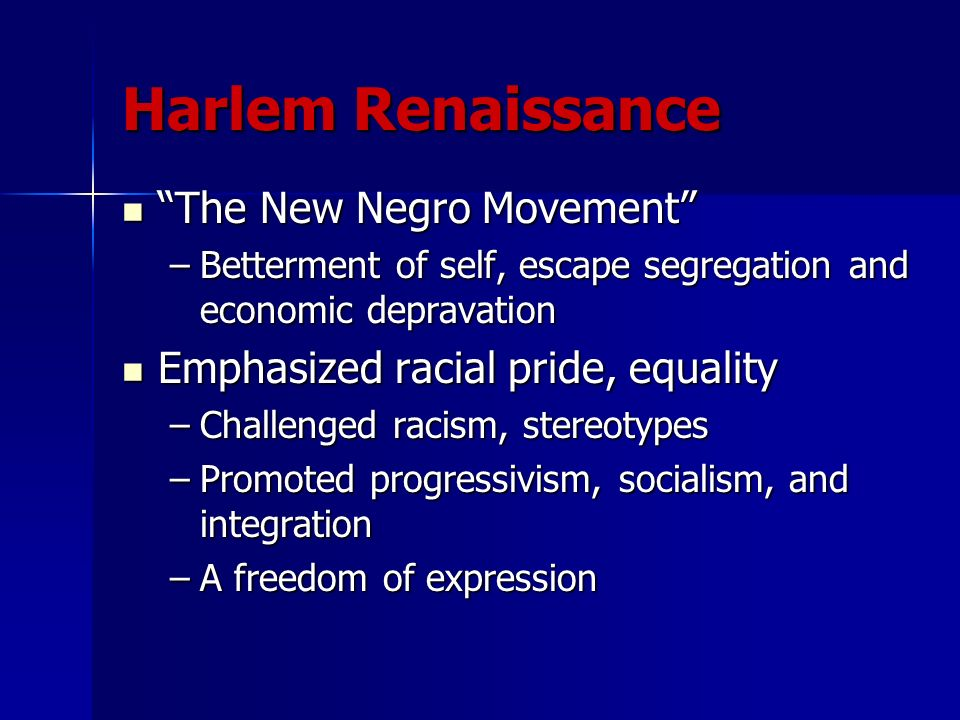 Harlem Renaissance The New Negro Movement