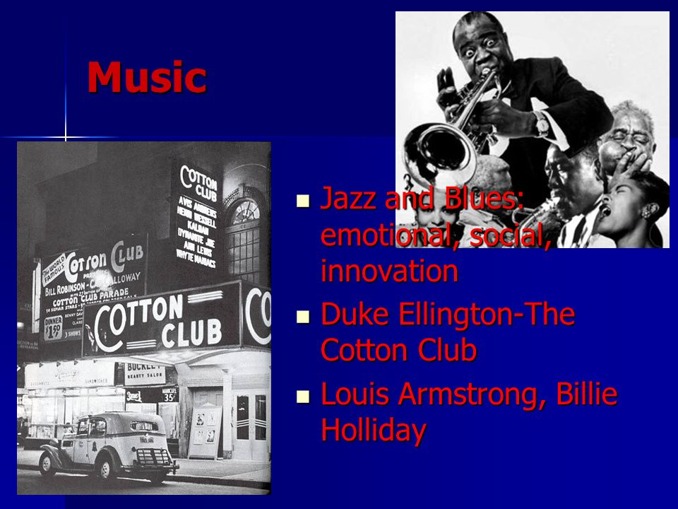 Music Jazz and Blues: emotional, social, innovation