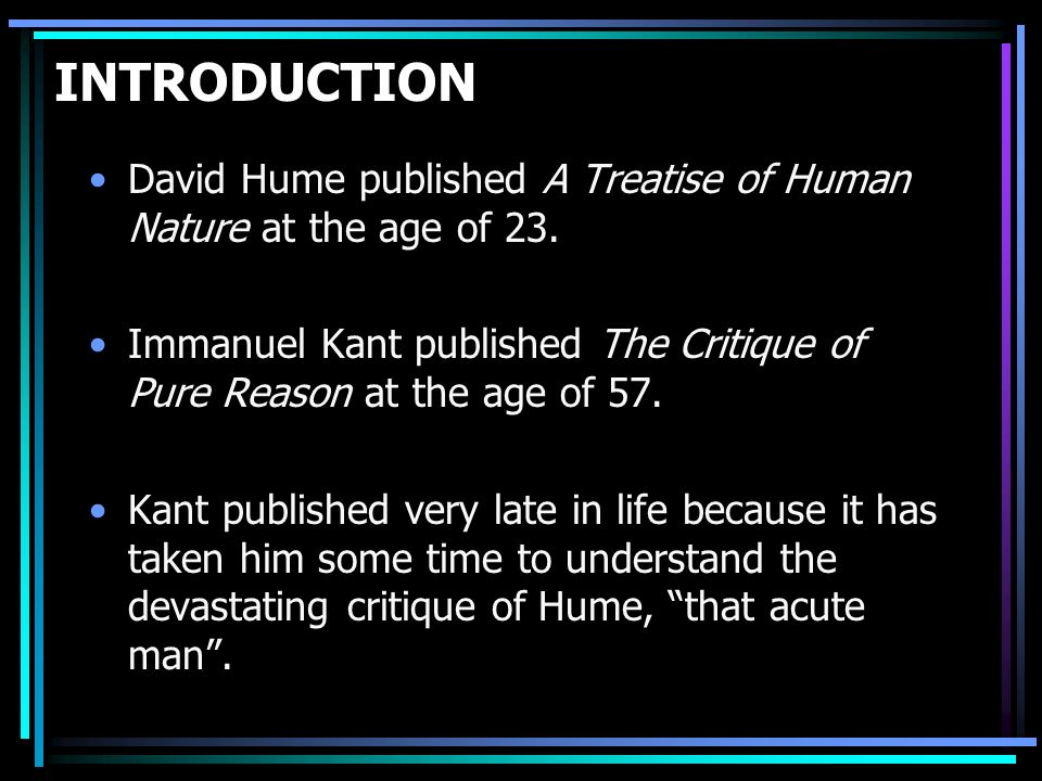 an introduction to the life and literature by david hume The introduction and appendix to nidditch's edition of locke's essay provide a very helpful discussion of the techniques and terminology of critical-text editing nidditch's editorial work on some of hume's most important writings is also noteworthy  the life of david hume [edinburgh: thomas nelson and sons, 1954], p 605) the.