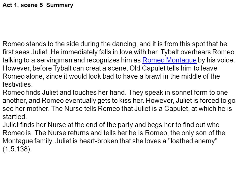 romeo and juliet questions act 1 3 Can anyone please answer the following questions about act 3 scene 1 of romeo and juliet 1 how and why does tybalt provoke mercutio 2 how could have mercutio avoided the argument.