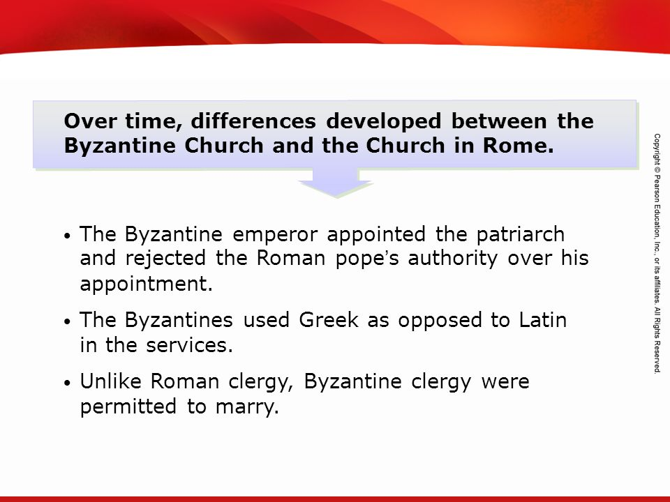 Over time, differences developed between the Byzantine Church and the Church in Rome.