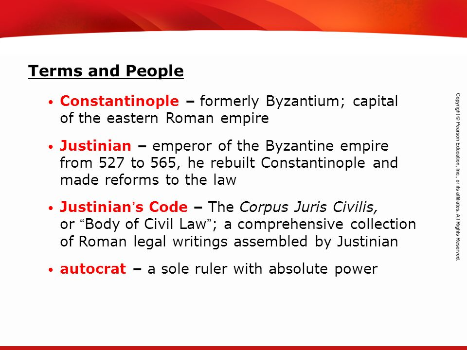 Terms and People Constantinople – formerly Byzantium; capital of the eastern Roman empire.