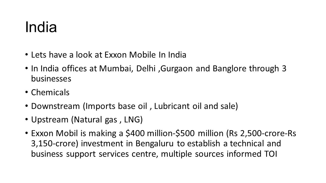 5th company largest company all over world in oil refineries ppt india lets have a look at exxon mobile in india buycottarizona Gallery