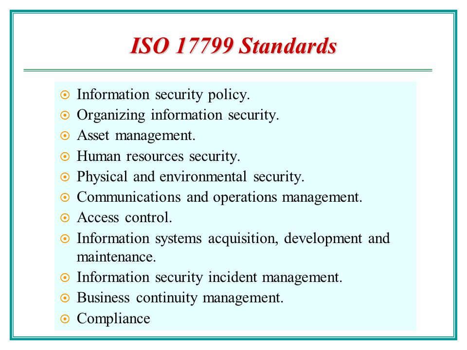 information security management understanding iso 17799 International standard iso/iec 17799 was prepared by the british standards   information security management systems specification with guidance for use   and commitment from management a good understanding of the security.