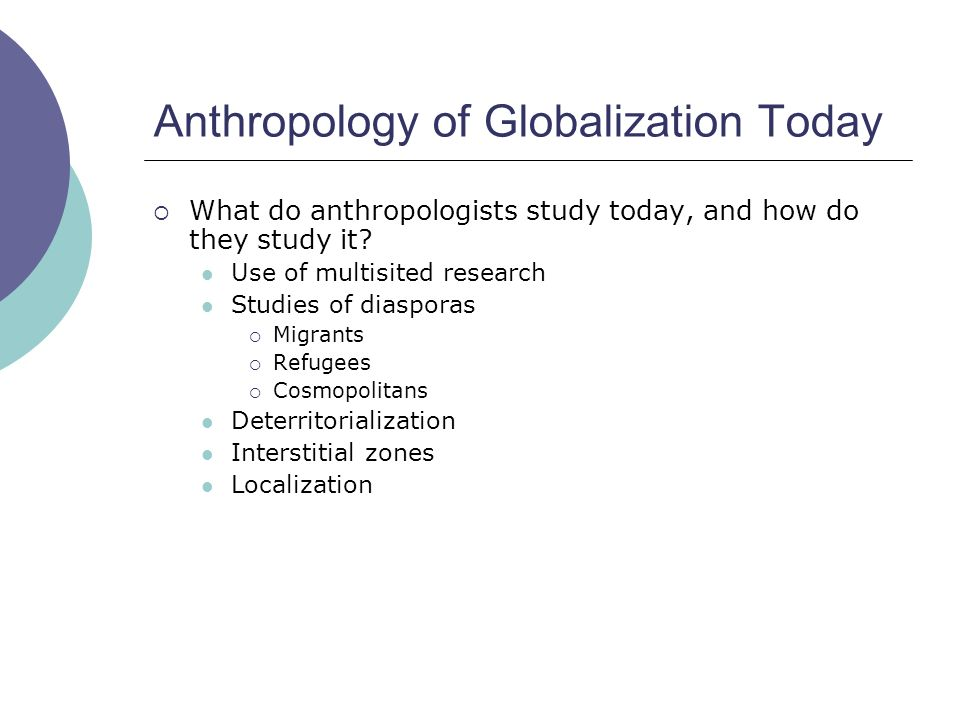 Cultural Anthropology/Globalization and Migration ...