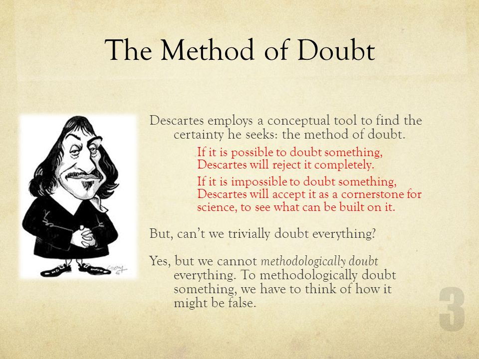 essays descartes method doubt Free method of doubt papers, essays, and research papers.