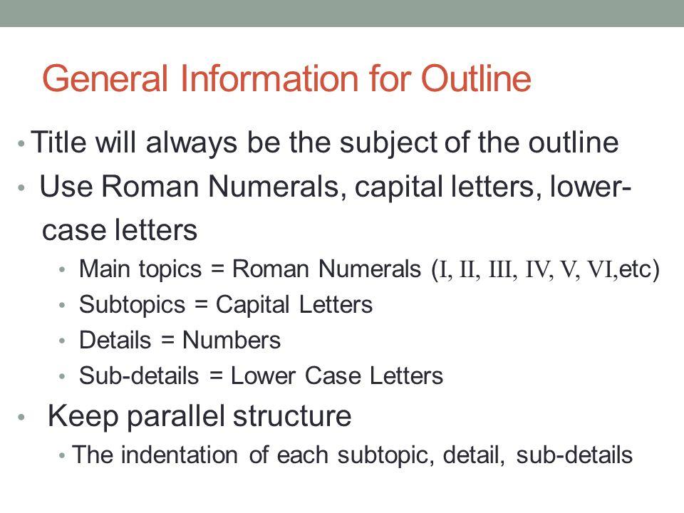 General Information for Outline