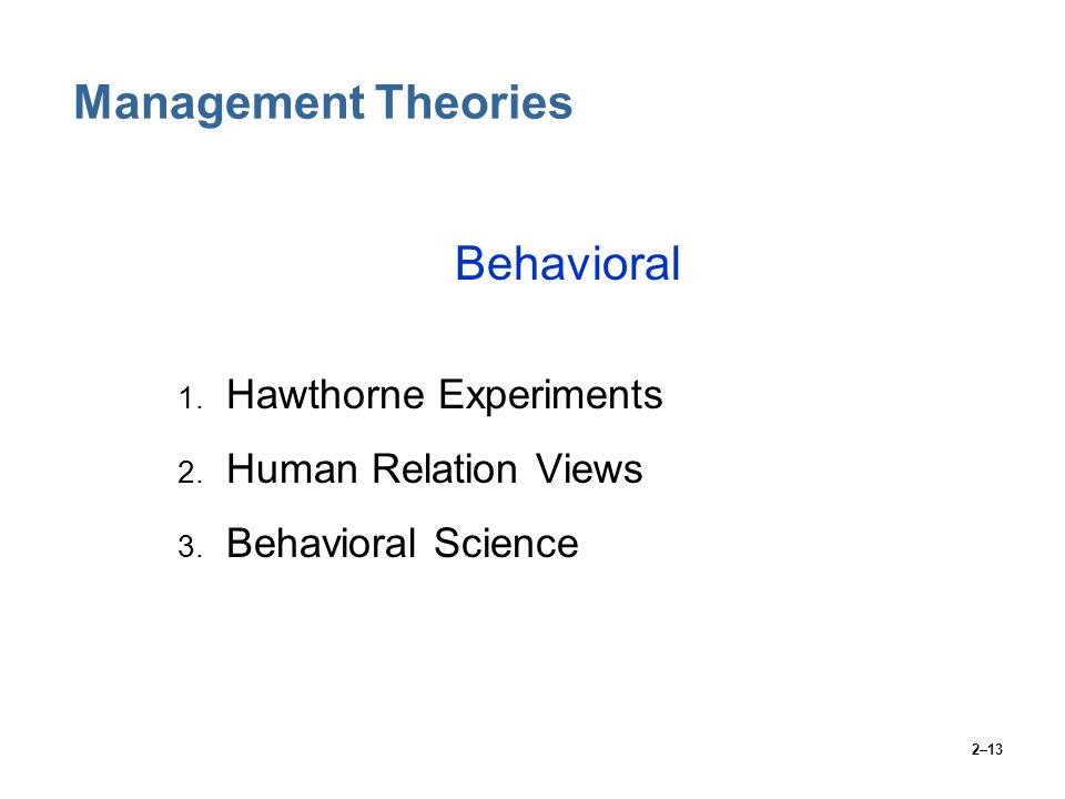 Management Theories Behavioral Hawthorne Experiments