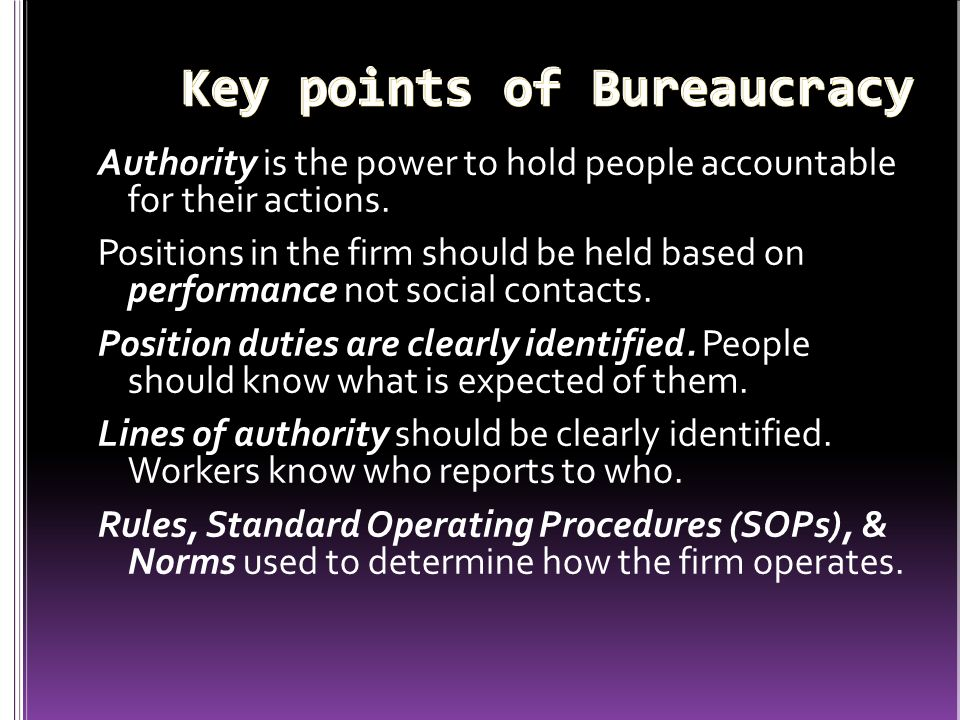 Key points of Bureaucracy
