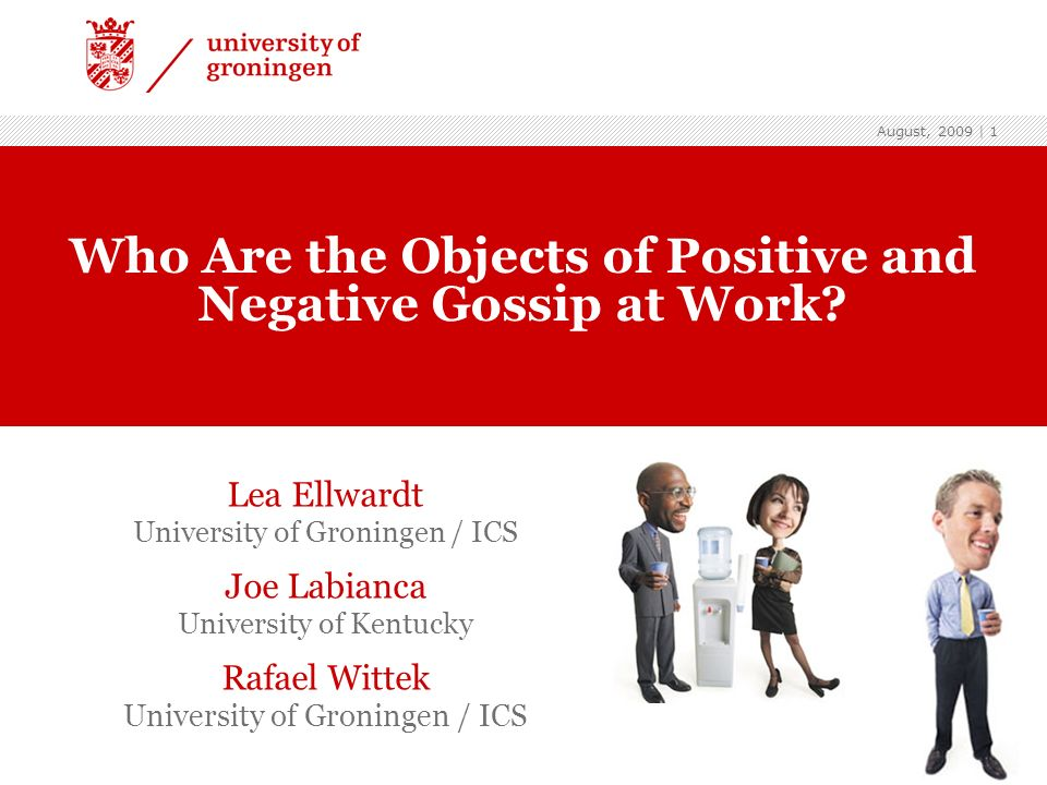 Who Are the Objects of Positive and Negative Gossip at Work
