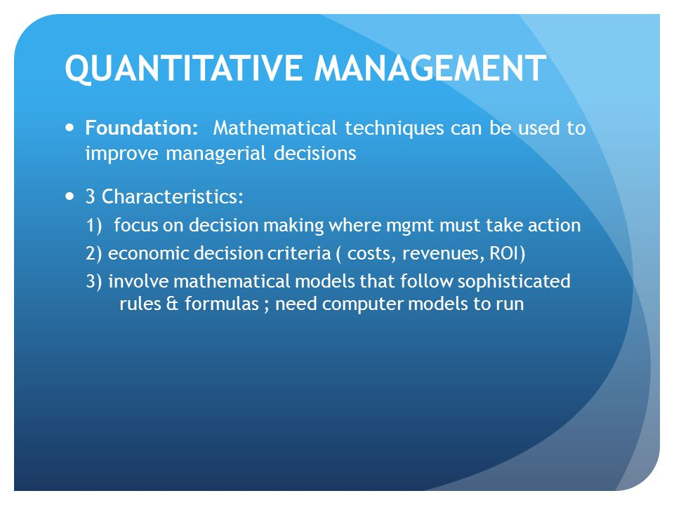 QUANTITATIVE MANAGEMENT