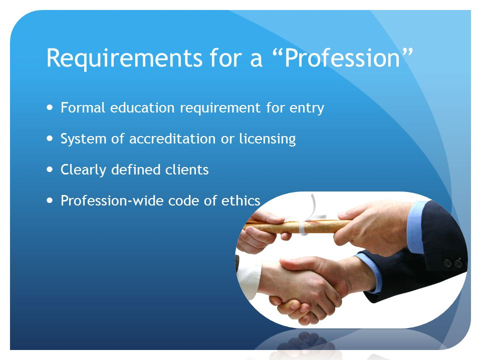 Requirements for a Profession