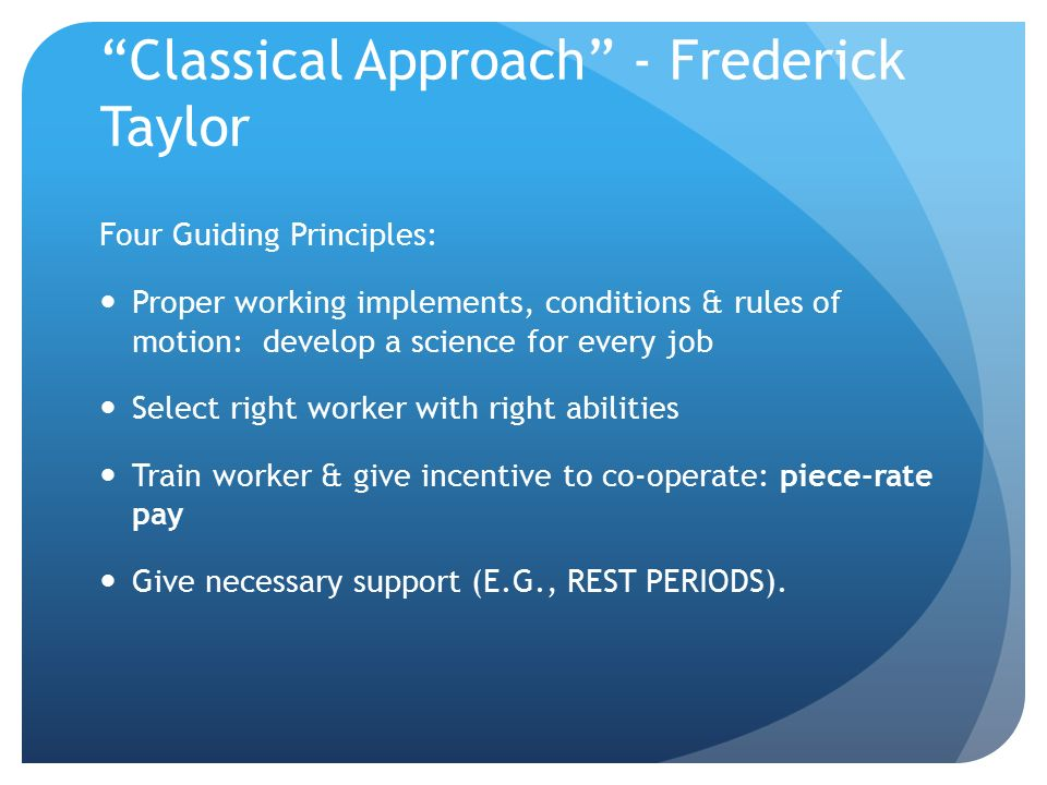 Classical Approach - Frederick Taylor