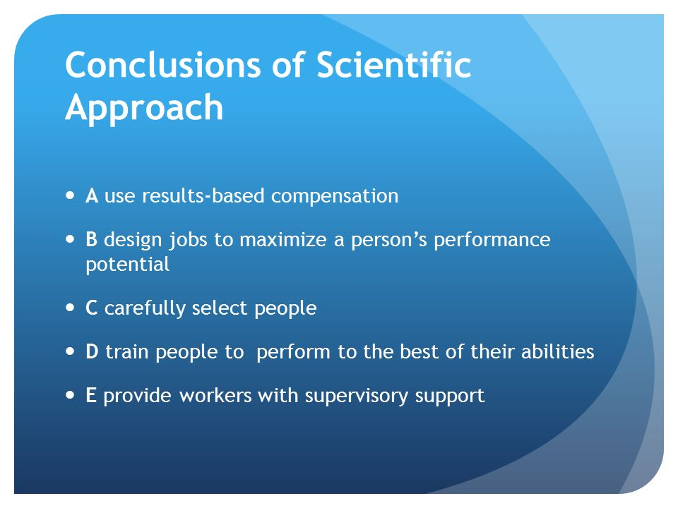 Conclusions of Scientific Approach