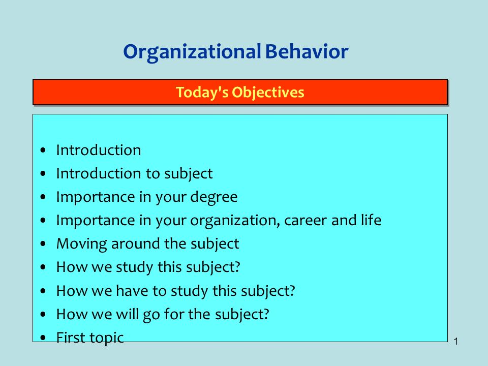 importance of organizational behaviour in today s context Organizational behavior is the study of both group and individual performance and activity within an organization is studying history still important.