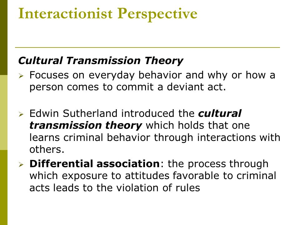 interactionist perspective What is symbolic interactionism sociology essay symbolic interactionism as the direction is not uniform the modern theory of symbolic interactionism.