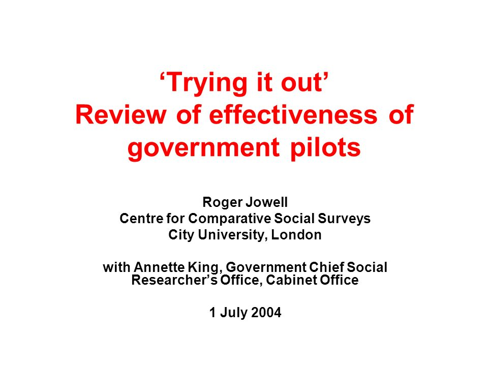 'Trying it out' Review of effectiveness of government pilots
