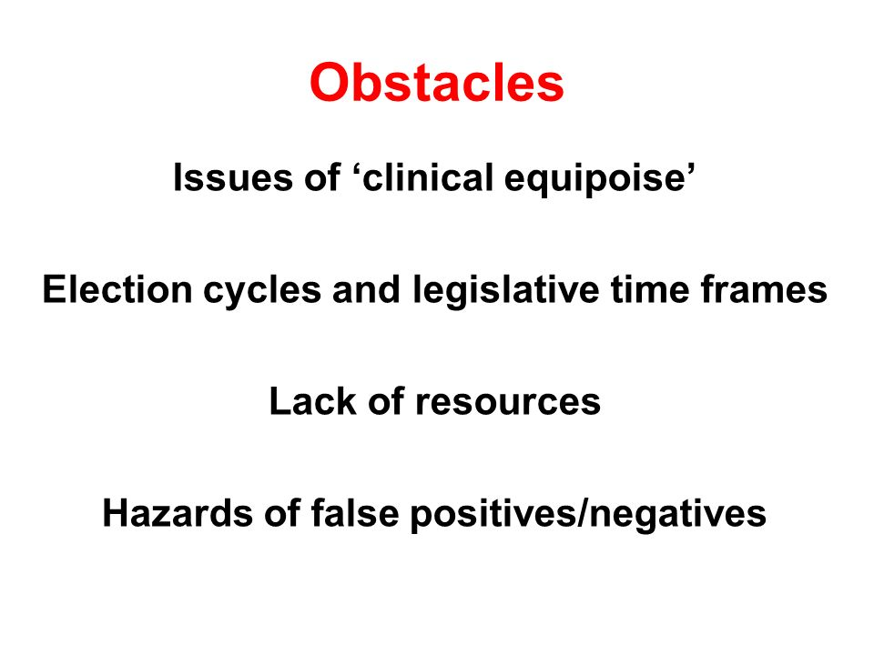 Obstacles Issues of 'clinical equipoise'