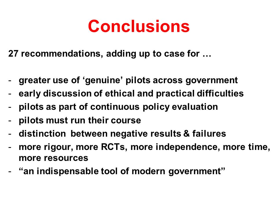Conclusions 27 recommendations, adding up to case for …